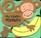 My Funny Monkey (Animal Foam Friends Books) <br/> by Ryan Herndon   Foam Book
