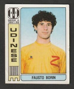 FIGURINA CALCIATORI ALBUM ALBUM PANINI 1981-82 N.312 UDINESE BORIN NUOVA