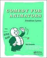 Comedy for Animators by Lyons, Jonathan (Paperback book, 2016)