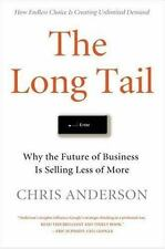 NEW - The Long Tail: Why the Future of Business is Selling Less of More