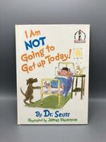 I am Not Going to Get Up Today! Dr. Seuss First Edition 1st Printing 1987