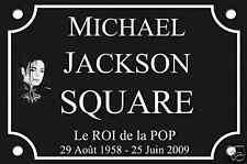 RÉPLIQUE PLAQUE de RUE Michael JACKSON ALU 30X20cm