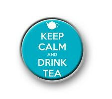 """KEEP CALM AND DRINK TEA / 1"""" / 25mm / pin button / badge / novelty / funny"""