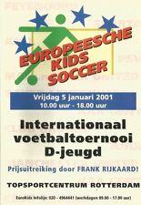 EUROPEESCHE KIDS SOCCER  2001 incl MAN UTD  PSV AJAX and others