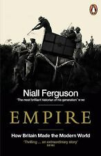 Empire: How Britain Made the Modern World by Ferguson, Niall