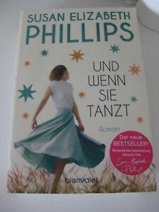 Susan Elizabeth Phillips - Und wenn sie tanzt - 6/2020