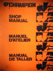 Champion 700 Series Motor Graders Shop Repair Diagrams Manual