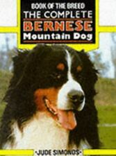 THE COMPLETE BERNESE MOUNTAIN DOG (Book of the Breed)