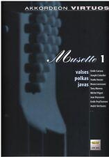 Akkordeon Noten : MUSETTE 1 - Valses polkas javas - Akkordeon virtuos - mittel