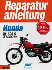 Honda XL 500 S ab 1979 Reparaturanleitung Reparatur-Handbuch Reparaturbuch Buch