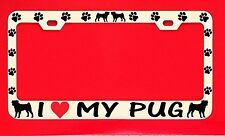 I Love My Pug /s Chrome License Plate Frame Tag Dog Paw Weatherproof Vinyl