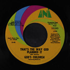 GOD'S CHILDREN: That's The Way God Planned It / Put Your Head... 45 (dj, w/ com
