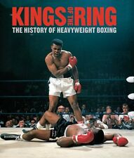 Kings Of The Ring: The History of Heavyweight Boxing,Gavin Evans