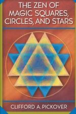 The Zen of Magic Squares, Circles, and Stars, Pickover, A. 9780691115979 New-,