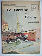 première guerre mondiale 14-18 collection Patrie forceur blocus marine war one