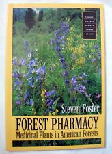 Forest Pharmacy, Medicinal Plants In American Forests, Forest History Society