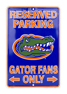 "FLORIDA GATORS RESERVED PARKING GATOR FANS ONLY METAL SIGN MAN CAVE  8""x 12"""