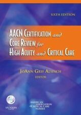 AACN Certification and Core Review for High Acuity and Critical Care by American