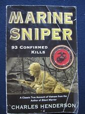 Marine Sniper: 93 Confirmed Kills--a Classic True Account of Vietnam [Paperbac..