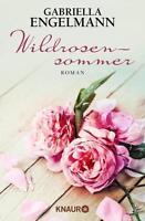 Wildrosensommer von Gabriella Engelmann (2016, Taschenbuch)