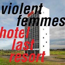 Violent Femmes - Hotel Last Resort (NEW CD)