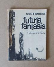 """""""futuria fantasia"""" - Fanzine di fantascienza. Numero unico. Luglio  1963"""