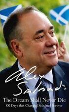 USED (GD) The Dream Shall Never Die by Alex Salmond