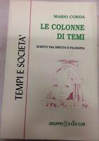 Le colonne di Temi. Scritti tra diritto e filosofia - Mario Corda,  1999,  G