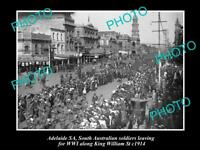 OLD LARGE HISTORIC PHOTO OF ADELAIDE SA, SOLDIERS LEAVING FOR WWI, K/WILLIAM St