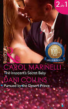 The Innocent's Secret Baby: Pursued by the Desert Prince by Carol Marinelli,...