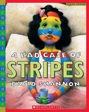 A Bad Case of Stripes: By Shannon, David, Shannon, David