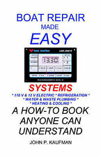 NEW Boat Repair Made Easy -- Systems by John P. Kaufman