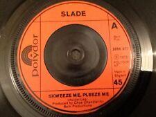 SLADE . SKWEEZE ME , PLEEZE ME . 1973  GLAM ROCK