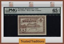 TT PK UNL 1920 PORTUGAL HOSPITAL DE S. JOSE 5 CENTAVOS PMG 65Q NEARLY 100 YRS!