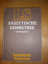 LS Analytische Geometrie Leistungskurs Lambacher Schweizer