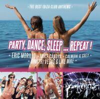 PARTY,DANCE,SLEEP.REPEAT!   CD NEU