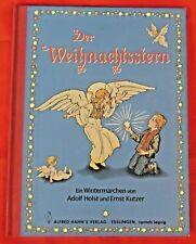 Der Weihnachtsstern , Adolf Holst , Bilderbuch , Alfred Hahn Verlag , HC , 2000