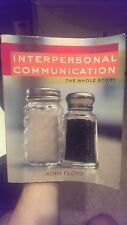 Interpersonal Communication : The Whole Story by Kory Floyd (2008, Paperback)
