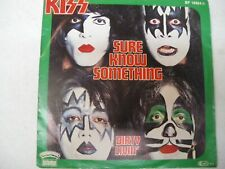 """KISS  Sure Know Something / Dirty Livin' Germany 7"""" Vinyl 45"""