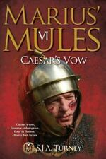 Marius' Mules VI : Caesar's Vow: By Turney, S. J. A.