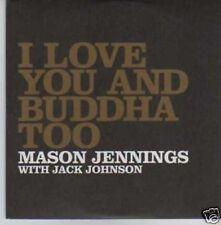 (770I) Mason Jennings, I Love You & Buddha Too - DJ CD
