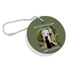 Nature is Calling I Must Go Outhouse Round Floating Foam Boat Keychain