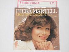 """PIERA MARTELL -Drei Rote Rosen- 7"""" 45"""