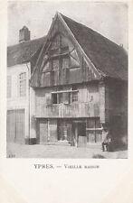 Carte Postale - Ypres / Vielle Maison (um 1915?)