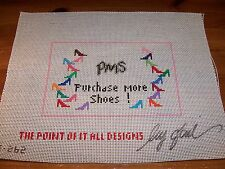 Hand Painted Needlepoint Canvas PMS Purchase More Shoes Signed by Gail 9.5x12