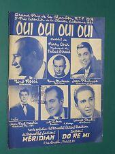 "Partition Piano et chant ""OUI OUI OUI OUI "" Pierre COUR Hubert GIRAUD"