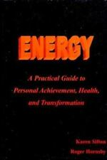 Energy: A Practical Guide to Personal Achievement, Health, and Transfo-ExLibrary