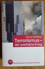 !!!NEU!!! Terrorismus- der unerklärte Krieg von Bruce Hoffman