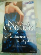 BEST SELLERS HARLEQUIN HISTORIQUE 620 - NICOLA CORNICK - AUDACIEUSE MARQUISE