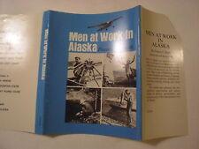 Men at Work in Alaska, Frances Smith, Dust Jacket Only